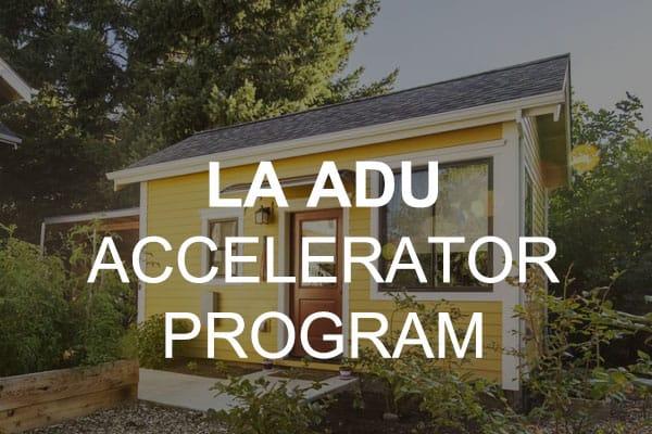 LA ADU accelerator program