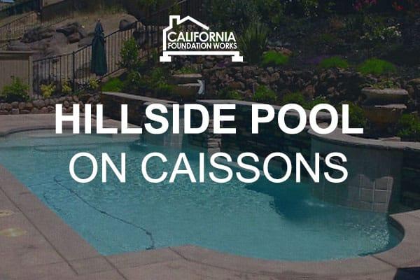 caissons hillside pool