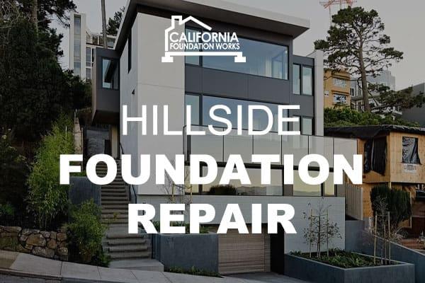 hillside foundation repair